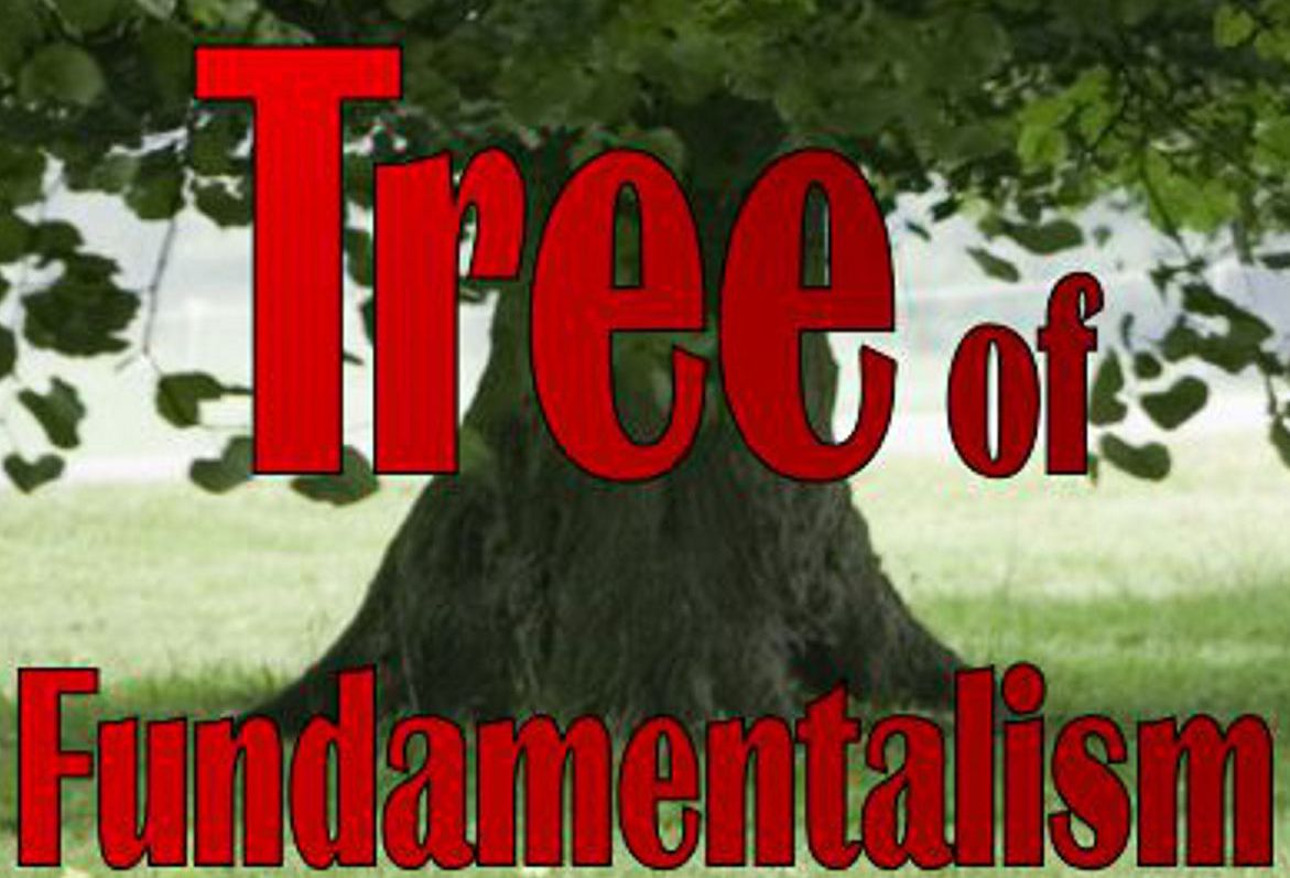The Fundamentalist Tree
